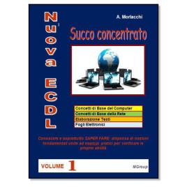 Nuova ECDL – Succo concentrato – vol. 1